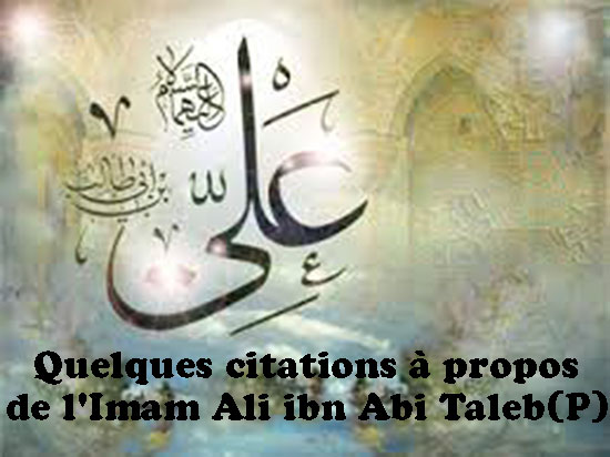 Quelques Citations à Propos De L Imam Ali Ibn Abi Taleb P