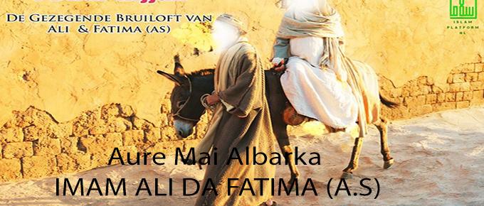 Aure Mai Albarka Fatima da Ali