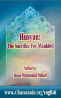 Husyan The Sacrifice For Mankind