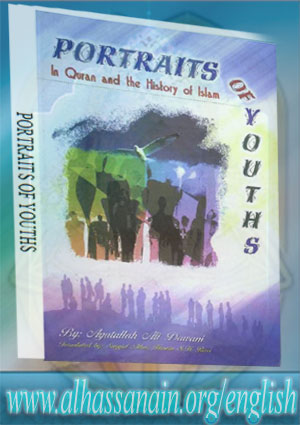 Portraits of Youths In Holy Quran and the History of Islam